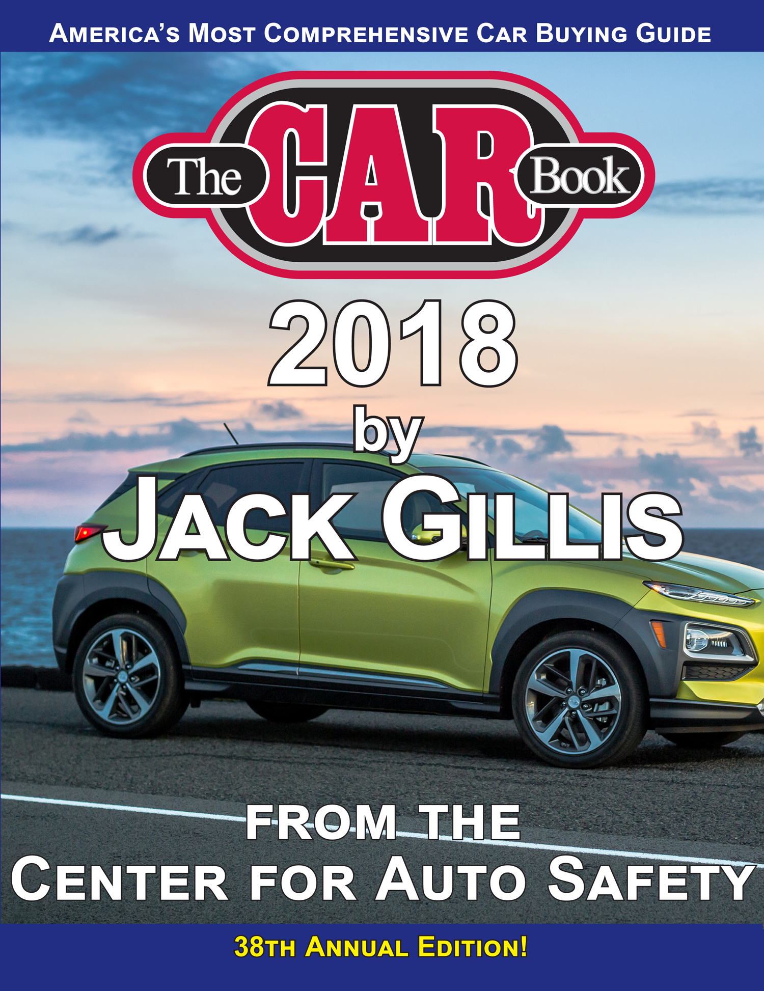 The Car Book >> The Car Book 2018 Center For Autosafety